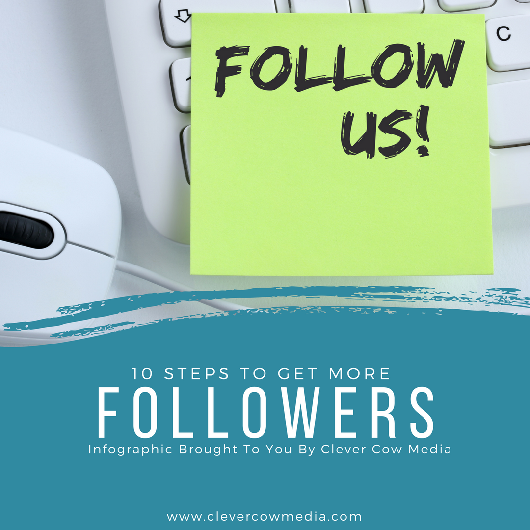 10 Steps To Get More Followers | Infographic